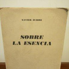 Libros de segunda mano: SOBRE LA ESENCIA Y NATURALEZA, HISTORIA Y DIOS. XAVIER ZUBIRI. Lote 181222257