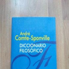 Libros de segunda mano: DICCIONARIO FILOSÓFICO. ANDRÉ COMTE-SPONVILLE.. Lote 181457492