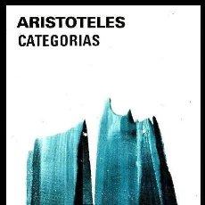Libros de segunda mano: ARISTOTELES. CATEGORIAS. EDITORIAL AGUILAR ARGENTINA 1980. FILOSOFIA. PENSAMIENTO.. Lote 181523100