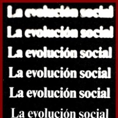 Libros de segunda mano: LA EVOLUCION SOCIAL. V. GORDON CHILDE.. Lote 181610460
