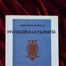Libros de segunda mano: INVITACIÓN A LA FILOSOFÍA - ANDRÉ COMTE SPONVILLE - PAIDÓS 2002. Lote 181745815