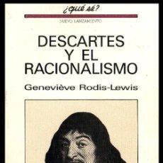 Libros de segunda mano: DESCARTES Y EL RACIONALISMO. GENEVIEVE RODIS-LEWIS. FILOSOFIA.. Lote 181803680