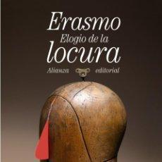 Libros de segunda mano: ELOGIO DE LA LOCURA. - ERASMO.. Lote 182559495