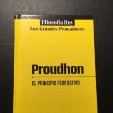 Livres d'occasion: EL PRINCIPIO FEDERATIVO, PROUDHON. Lote 182778730