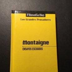 Libros de segunda mano: ENSAYOS ESCOGIDOS, MONTAIGNE. Lote 182779452