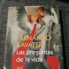 Libros de segunda mano: LAS PREGUNTAS DE LA VIDA - FERNANDO SAVATER. Lote 182782773