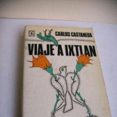 Libros de segunda mano: VIAJE A IXTIAN - CARLOS CASTANEDA. Lote 182917961