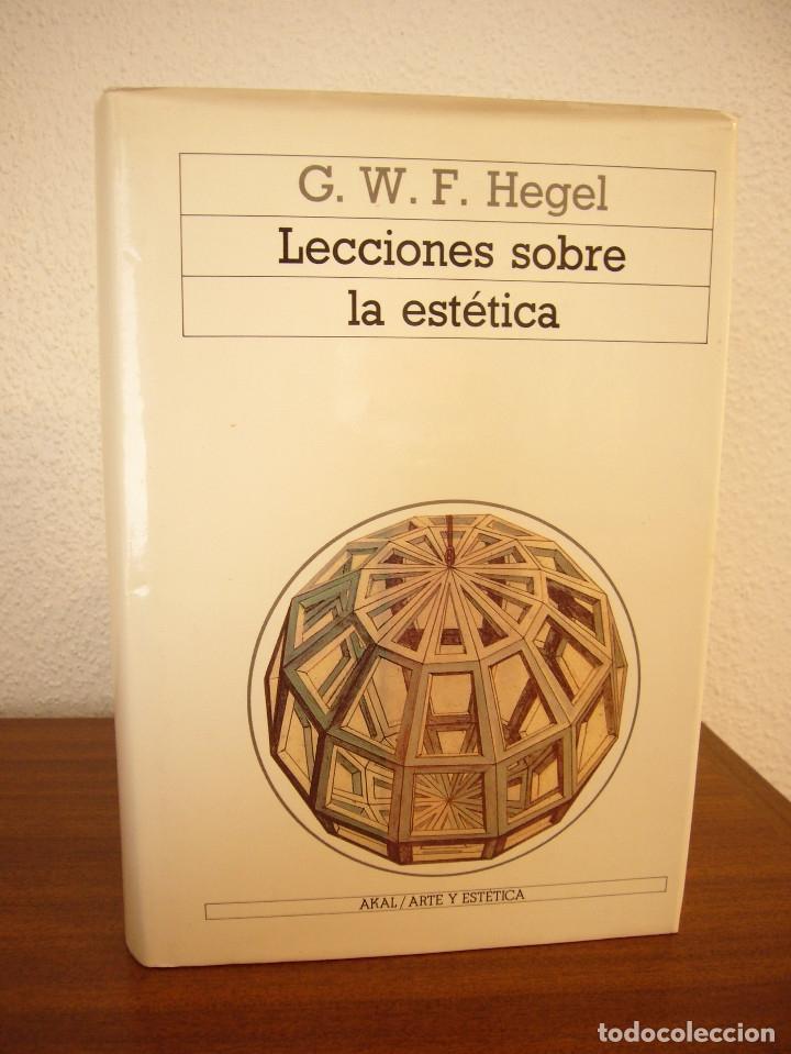 Libros de segunda mano: G.W.F. HEGEL: LECCIONES SOBRE LA ESTÉTICA (AKAL, 1989) MUY BUEN ESTADO. TAPA DURA. - Foto 2 - 182965310