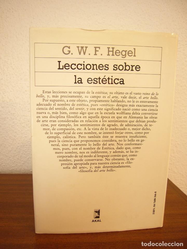Libros de segunda mano: G.W.F. HEGEL: LECCIONES SOBRE LA ESTÉTICA (AKAL, 1989) MUY BUEN ESTADO. TAPA DURA. - Foto 3 - 182965310
