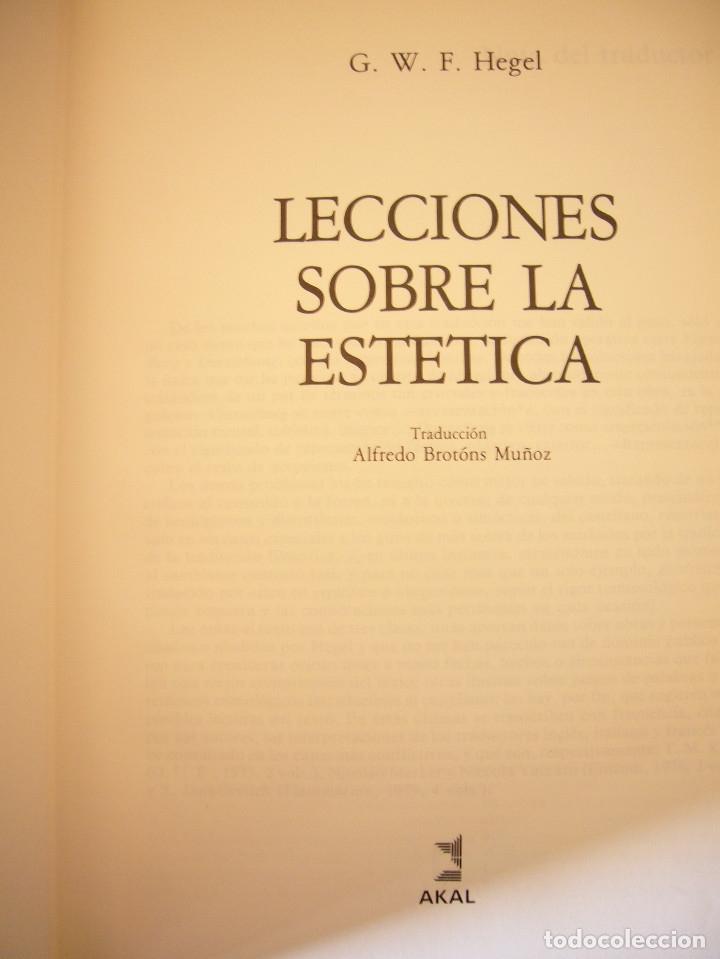 Libros de segunda mano: G.W.F. HEGEL: LECCIONES SOBRE LA ESTÉTICA (AKAL, 1989) MUY BUEN ESTADO. TAPA DURA. - Foto 5 - 182965310