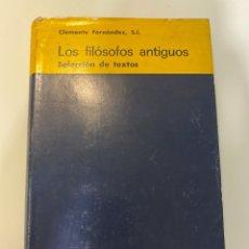 Libros de segunda mano: LOS FILOSOFOS ANTIGUOS. CLEMENTE FERNANDEZ. BIBLIOTECA AUTORES CRISTIANOS. MADRID, 1974.PAGS:648. Lote 183008133
