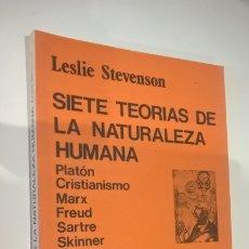 Libros de segunda mano: SIETE TEORIAS DE LA NATURALEZA HUMANA. LESLIE STEVENSON. CATEDRA TEOREMA 1991. PLATON,CRISTIANISMO,M. Lote 183257006