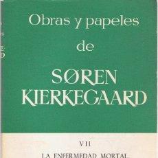 Libros de segunda mano: OBRAS Y PAPELES DE SOREN KIERKEGAARD VOL. VII . Lote 183290203