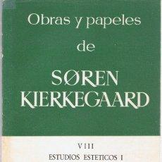 Libros de segunda mano: OBRAS Y PAPELES DE SOREN KIERKEGAARD VOL VIII . Lote 183291195