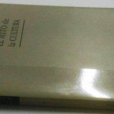 Libros de segunda mano: GUSTAVO BUENO, EL MITO DE LA CULTURA, BARCELONA, 1997,. Lote 183493598