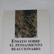Libros de segunda mano: ENSAYO SOBRE EL PENSAMIENTO REACCIONARIO E.M. CIORAN MONTESINOS. Lote 183506093