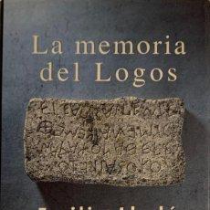 Libros de segunda mano: EMILIO LLEDÓ. LA MEMORIA DEL LOGOS. MADRID, 1996.. Lote 183508785