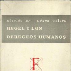 Libros de segunda mano: HEGEL Y LOS DERECHOS HUMANOS.GRANADA 1971, 108 PÁGINAS. Lote 183510908