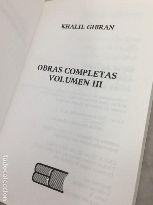 Libros de segunda mano: Khalil Gibran OBRAS COMPLETAS TRES VOLUMENES, 1988 EDICOMUNICACION - Foto 12 - 183550690