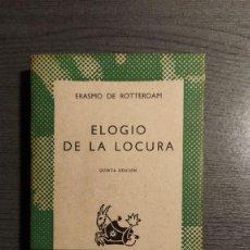 Libros de segunda mano: ELOGIO DE LA LOCURA, ERASMO DE ROTTERDAM, AUSTRAL . Lote 183732142