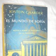 Libros de segunda mano: EL MUNDO DE SOFÍA - JOSTEIN GAARDER - EDITORIAL SIRUELA 1994. . Lote 183740142