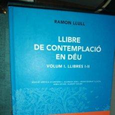 Libros de segunda mano: RAMON LLULL. VOLUM XIV, LLIBRE DE CONTEMPLACIÓ EN DEU. Lote 183748105