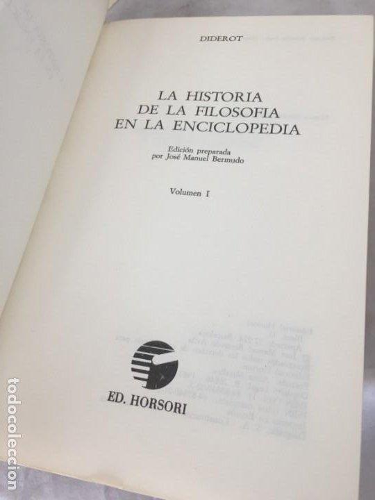 Libros de segunda mano: LA HISTORIA DE LA FILOSOFÍA EN LA ENCICLOPEDIA. DIDEROT. EDICIÓN PREPARADA POR JOSÉ MANUEL BERMUDO - Foto 16 - 205087971