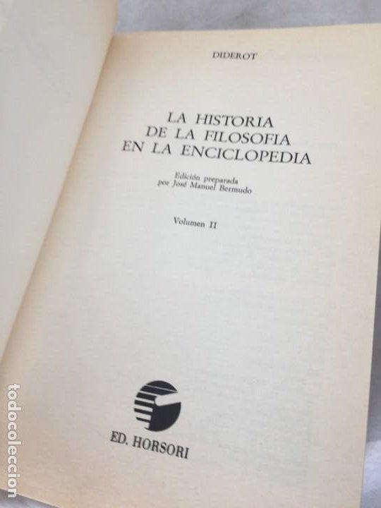 Libros de segunda mano: LA HISTORIA DE LA FILOSOFÍA EN LA ENCICLOPEDIA. DIDEROT. EDICIÓN PREPARADA POR JOSÉ MANUEL BERMUDO - Foto 7 - 205087971