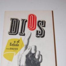 Libros de segunda mano: DIOS Y EL ESTADO. MIJAIL BAKUNIN. Lote 183858183