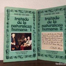 Libros de segunda mano: TRATADO DE LA NATURALEZA HUMANA., DAVID HUME. 2 VOLÚMENES. EDITORA NACIONAL . EMPIRISMO. Lote 183938687