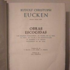 Libros de segunda mano: OBRAS ESCOGIDAS. RUDOLF CHRISTOPH EUCKEN. NOBEL 1908. AGUILAR. 1957. Lote 183997252