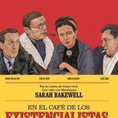 Libros de segunda mano: EN EL CAFÉ DE LOS EXISTENCIALISTAS. - BAKEWELL, SARAH.. Lote 184022667