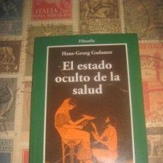 Libros de segunda mano: EL ESTADO OCULTO DE LA SALUD HANS-GEORG GADAMER. Lote 184443971