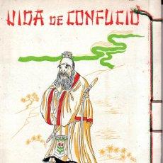 Libros de segunda mano: ESCENAS DE LA VIDA DE CONFUCIO (MERCEDES, C. 1950) ILUSTRADO. TEXTOS EN CHINO Y ESPAÑOL.. Lote 184712117