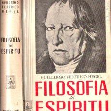 Libros de segunda mano: HEGEL : FILOSOFÍA DEL ESPÍRITU (CLARIDAD, 1969). Lote 184751523