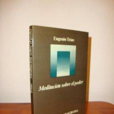 Libros de segunda mano: MEDITACIÓN SOBRE EL PODER - EUGENIO TRÍAS - ANAGRAMA, MUY BUEN ESTADO, PRIMERA EDICIÓN: 1977. Lote 185474910