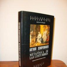 Libros de segunda mano: METAFÍSICA DE LAS COSTUMBRES -. ARTHUR SCHOPENHAUER - DEBATE, MUY BUEN ESTADO, ED. BILINGÜE. Lote 186175910