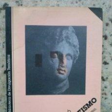 Libros de segunda mano: EL EPICUREISMO. UNA SABIDURIA DEL CUERPO, DEL GOZO Y DE LA AMISTAD. EMILIO LLEDO. ED. MONTESINOS, 19. Lote 186237673