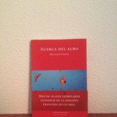 Libros de segunda mano: ACERCA DEL ALMA - FRANÇOIS CHENG - EL HILO DE ARIADNA. Lote 186334347
