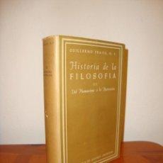 Libros de segunda mano: HISTORIA DE LA FILOSOFÍA, III. DEL HUMANISMO A LA ILUSTRACIÓN - GUILLERMO FRAILE - BAC. Lote 186353160