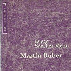 Livros em segunda mão: FILOSOFIA MARTIN BUBER, DIEGO SÁNCHEZ MECA, HERDER ED. Lote 187180647