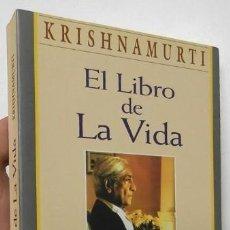 Libros de segunda mano: EL LIBRO DE LA VIDA - KRISHNAMURTI. Lote 187311646