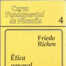 Libros de segunda mano: REF.0016910 ÉTICA GENERAL / FRIEDO RICKIEN. Lote 187409852