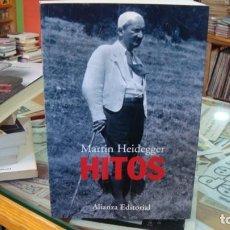 Libros de segunda mano: HITOS - HEIDEGGER, MARTIN. Lote 187418381