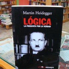 Libros de segunda mano: LÓGICA. LA PREGUNTA POR LA VERDAD HEIDEGGER, MARTIN ALIANZA EDITORIAL (2004) 328PP. Lote 187419567