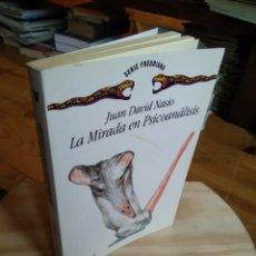 Libros de segunda mano: LA MIRADA EN PSICOANALISIS. JUAN DAVID NASIO. Lote 187427757