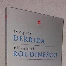 Libros de segunda mano: DERRIDA J.; ROUDINESCO E.: Y MAÑANA QUÉ... (FCE) (LB). Lote 187428126
