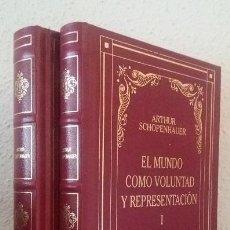 Libros de segunda mano: SCHOPENHAUER, ARTHUR: EL MUNDO COMO VOLUNTAD Y REPRESENTACIÓN (2 VOLS.) (RBA) (LB). Lote 187428492