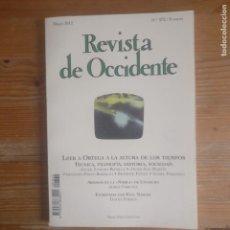 Libros de segunda mano: REVISTA DE OCCIDENTE. LEER A ORTEGA A LA ALTURA DE LOS TIEMPOS. Nº 372 2012. Lote 187530868