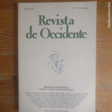Libros de segunda mano: REVISTA DE OCCIDENTE. PRESENCIA DE ORTEGA. Nº 72 1987. Lote 187532343